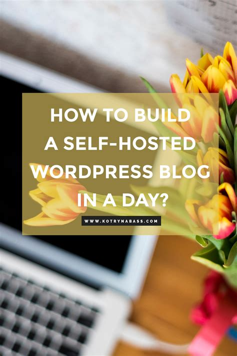 build   hosted wordpress blog   day
