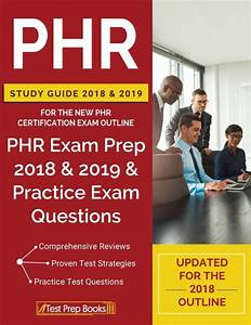 Phr Study Guide 2018  U0026 2019 For The New Phr Certification