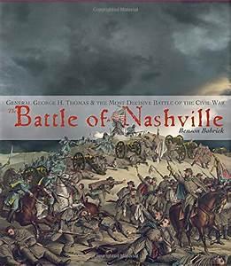 The Battle of Nashville | Student Book Reviews By LitPick