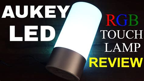 aukey table l review aukey table ls rgb led touch l lt t6 review youtube