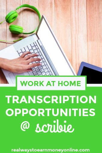transcription at home work at home transcription opportunities at scribie earn extra cash transcription and extra cash