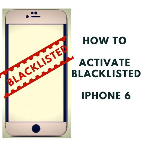 how to unlock blacklisted iphone how to activate blacklisted iphone 6 unblacklist lost