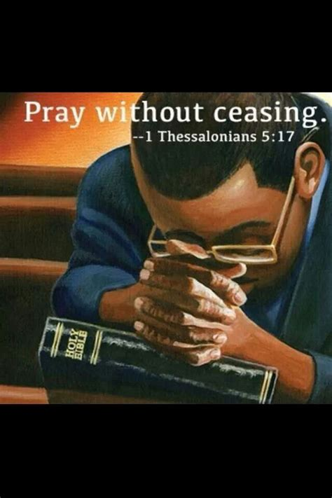 Pray Without Ceasing Christianity Not Dead Black