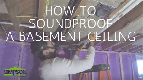 How To Soundproof A Basement Ceiling Youtube