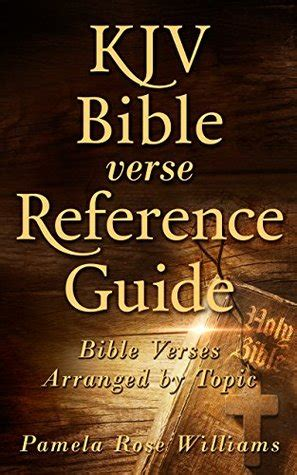 kjv bible verse reference guide bible verses arranged  topic  pamela rose williams