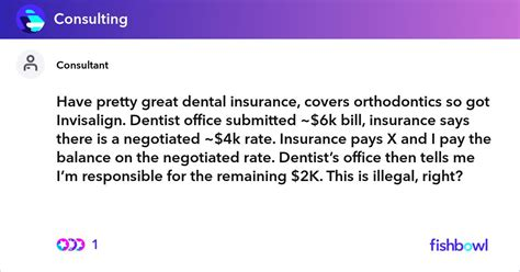 If it is a medical necessity, then insurance companies wo. Have pretty great dental insurance, covers orthodontics so got Invisalign. Dentist office ...