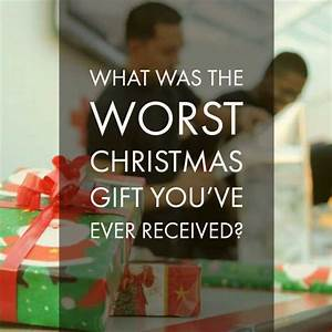 dopl3r.com - Memes - WHAT WAS THEE WORST CHRISTMAS GIFT ...