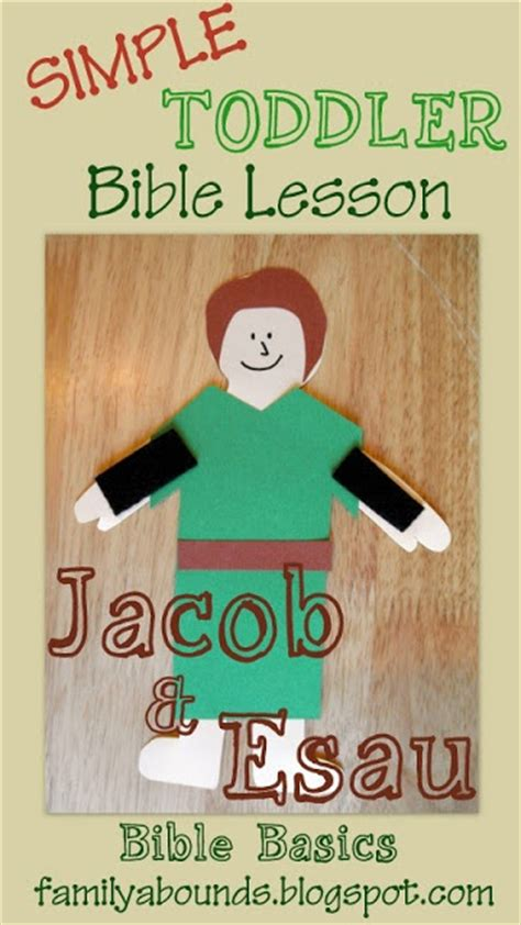 family abounds bible basics jacob and esau toddler bible 601 | Collages9 001