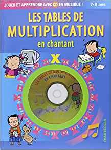 fr les tables de multiplication en chantant 1cd audio chantecler livres