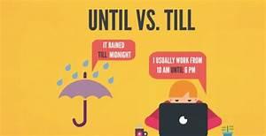 Until vs. Till  Until