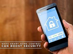 Smart Home Control : ways smart home control can boost security ~ Watch28wear.com Haus und Dekorationen