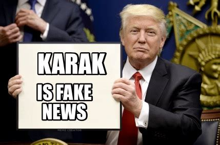 Fake News Memes - meme creator karak is fake news meme generator at memecreator org