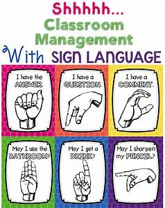 Shhhh! Classroom Management with Sign Language (FREE ...