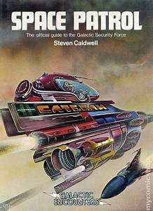 Space Patrol HC 1980 Galactic Encounters The Official