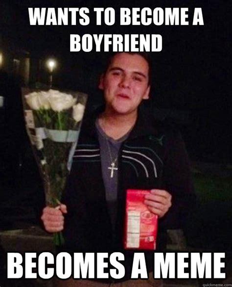 Create Internet Meme - wants to become a boyfriend becomes a meme friendzone johnny quickmeme