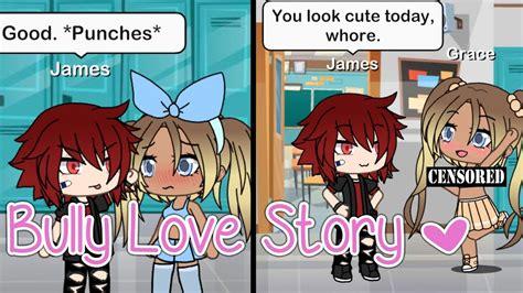 Gacha Life Bully Love Story  Gacha Studio Shortmini
