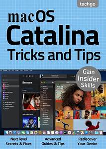 Mac Os Catalina Tricks And Tips  U2013 2nd Edition 2020