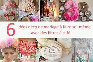 Décoration De Mariage Pas Cher : 6 id es d co mariage r aliser avec des filtres caf mon mariage pas cher ~ Teatrodelosmanantiales.com Idées de Décoration