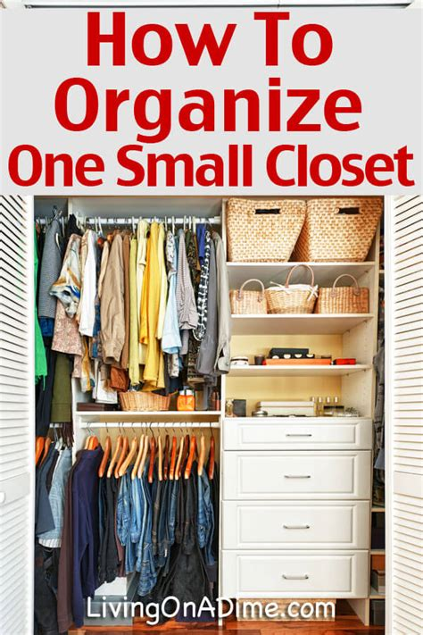 How To Organize Tiny Closet how to organize one small closet living on a dime
