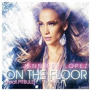 On the floor jlo by juaanr on deviantart for Lyrics of on the floor of jennifer lopez