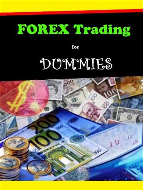 currency trading for dummies binary options brokers bitcoin top stock trading
