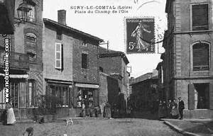 Sury Le Comtal : photos et cartes postales anciennes de sury le comtal 42450 ~ Medecine-chirurgie-esthetiques.com Avis de Voitures