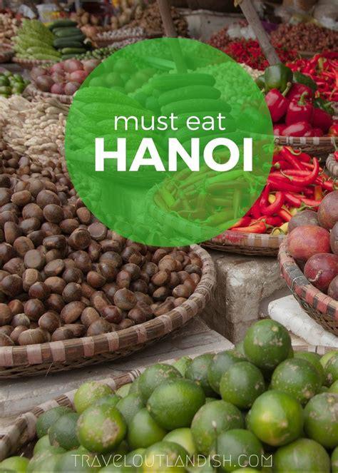 Must Eat Northern Vietnamese Street Food + Urban Adventures