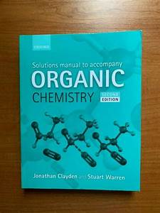 Solutions Manual To Accompany Organic Chemistry By Clayden