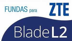 Fundas Zte Blade L2 - Luxmovil Com