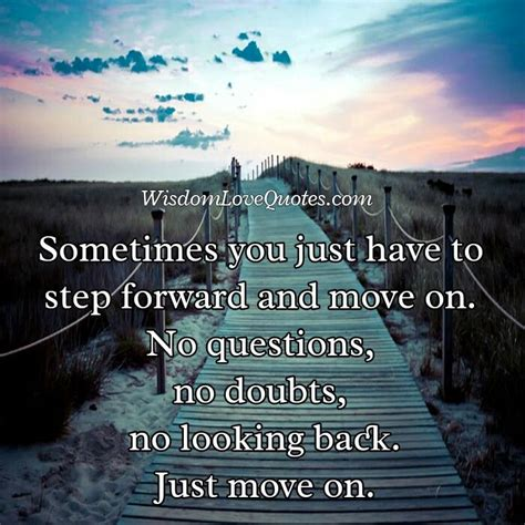 Don't Look Back To Your Life, Just Move On  Wisdom Love