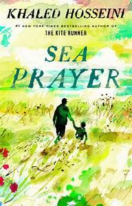 Sea Prayer Khaled Hosseini