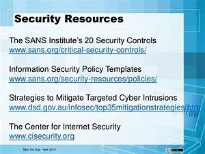 mind the gap With sans security policy templates