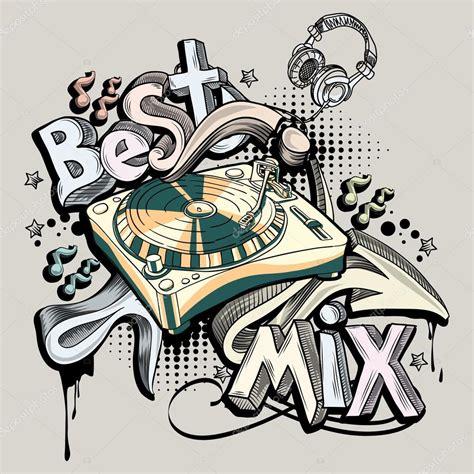 Best Dj Mix Best Dj Mix Graffiti Stock Vector 169 Alex Scholar 94081950