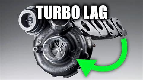 turbo lag  problem  turbocharged cars youtube