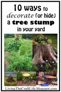 living the craft 10 ways to decorate hide a tree stump in your yard