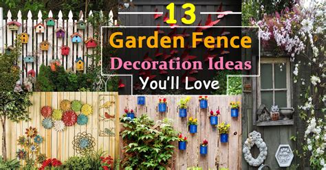 Garden Decoration Ideas by 13 Garden Fence Decoration Ideas To Follow Balcony