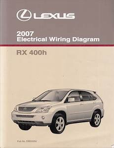 2007 Lexus Rx 400h Wiring Diagram Manual Original
