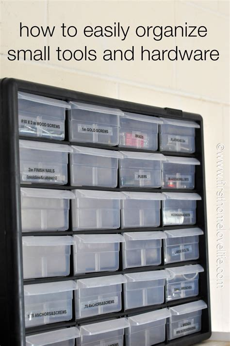 How To Organize Small Tools And Hardware  First Home Love