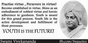 Swami Vivekanan... Value Of Youth Quotes