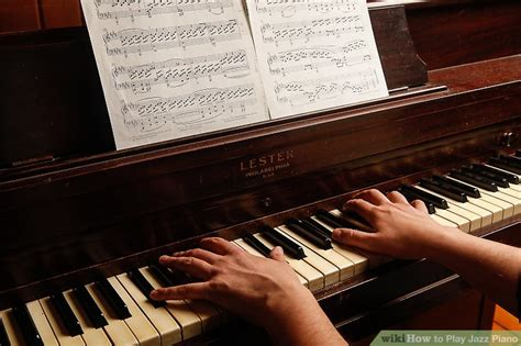 play jazz piano  steps  pictures wikihow