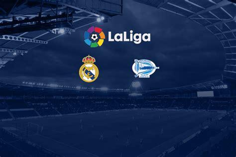 La Liga LIVE: Real Madrid vs Alaves Head to Head ...