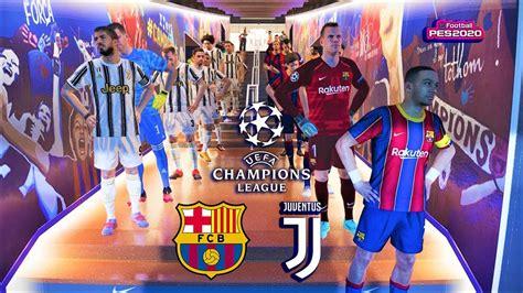 Barca Vs Juventus 2020 Lineup - Juventus Vs Barcelona Live ...