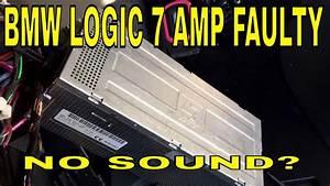 Bmw No Volume  Speaker Making Noise Logic7 Amplifier L7
