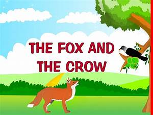 Watch This Interesting Video Of The Fox And The Crow Story