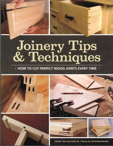 joinery tips techniques  woodworkers library