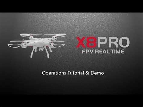 syma fpv drone  pro operations tutorial youtube