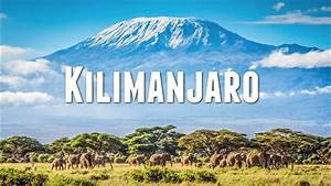 CLIMBING MOUNT KILIMANJARO - YouTube