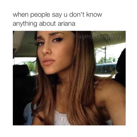 Ariana Grande Memes - ariana grande i m going to be famous like her and use it to spread positivity i have a