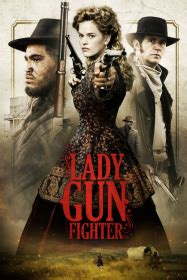 lady gun fighter film complet en  vf
