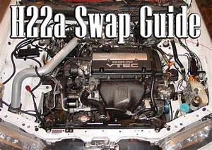 H22a Swap Guide